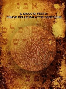 Copertina-Libro-def-222x300 Il Disco di Festo e i segreti del DNA?