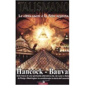 Talismano_Bauval_Hancock-300x300 R.BAUVAL: Sotto il naso del Papa: il progetto eretico segreto di Piazza San Pietro