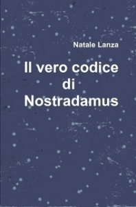 lanza-198x300 Codice Nostradamus: intervista a Natale Lanza